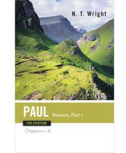 Paul for Everyone: Romans, Part 1