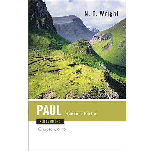 Paul for Everyone: Romans, Part 2