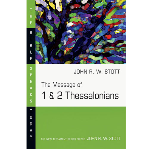 The Message of 1 & 2 Thessalonians