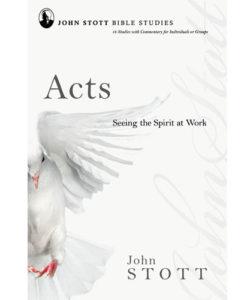 John Stott Bible Studies - Acts