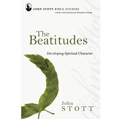 John Stott Bible Studies - The Beatitudes