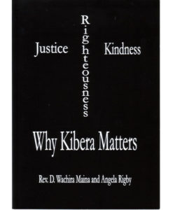 Justice, Righteousness, Kindness: Why Kibera Matters