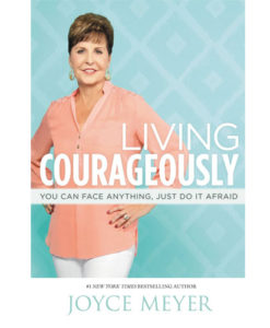Living Courageously | Meyer