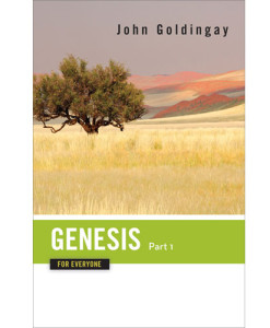 Genesis for Everyone, Part 1 - Chapters 1-16