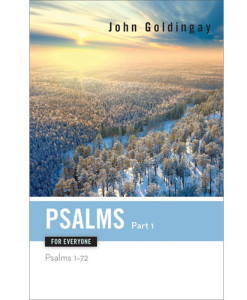 Psalms for Everyone, Part 1 – Psalms 1-72