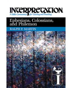 Ephesians, Colossians, and Philemon