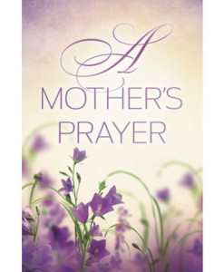 A Mother's Prayer | Countryman