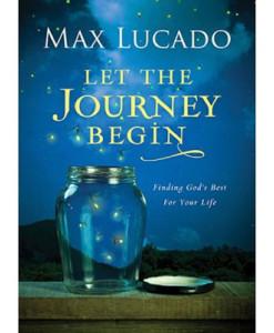 Let the Journey Begin - Lucado