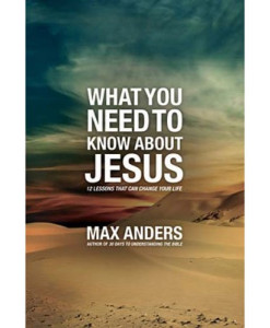 What You Need to Know About Jesus | Anders