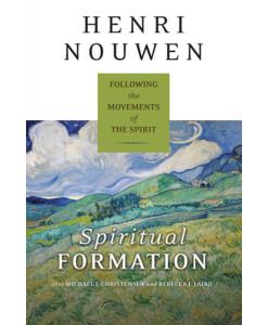 Spiritual Formation: Henri Nouwen