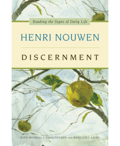 Discernment: Henri Nouwen