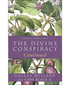 The Divine Conspiracy Continued: Dallas Willard