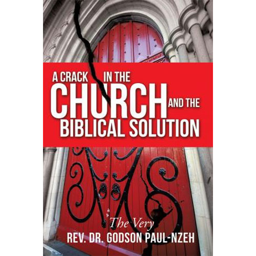 A Crack In The Church And The Biblical Solution