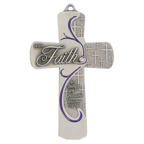 Faith Message 5 inch Pewter Wall Cross