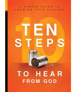 Ten Steps to Hear From God