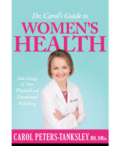 Dr. Carol's Guide to Women's Health