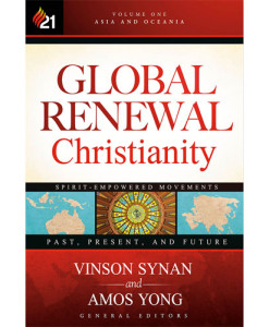 Global Renewal Christianity Volume One