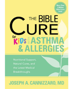 The Bible Cure for Kids with Asthma and Allergies
