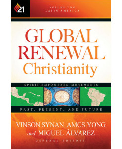 Global Renewal Christianity Volume Two