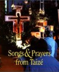 Songs and Prayers from Taizé CD