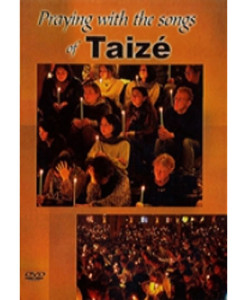 Praying with the Songs of Taizé DVD