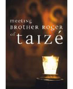 Meeting Brother Roger of Taize 2 DVD set