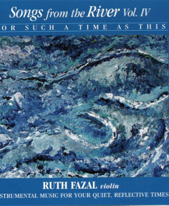 Songs from the River Vol IV CD Ruth Fazal