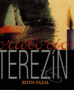 Oratorio Terezin CD Ruth Fazal