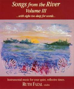 Songs from the River Vol III CD Ruth Fazal