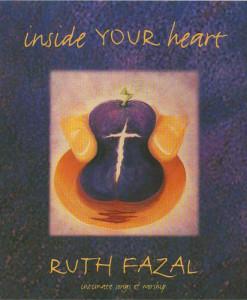 Inside YOUR Heart CD Ruth Fazal