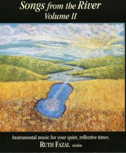 Songs from the River Vol II CD Ruth Fazal