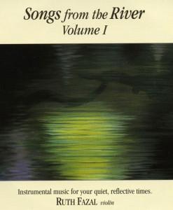 Songs from the River Vol I CD Ruth Fazal