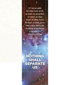 Nothing Shall Separate Us Romans 8:38-39 Bookmark
