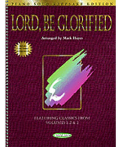 Lord Be Glorified Keepsake Edition