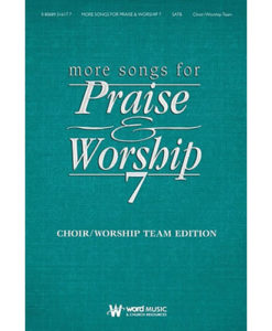 More Songs for Praise and Worship Volume 7