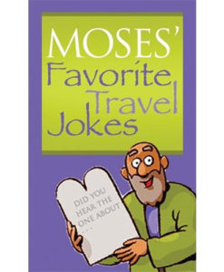 Moses Favorite Travel Jokes