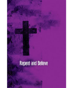 Ash Wednesday Repent and Believe Bulletin