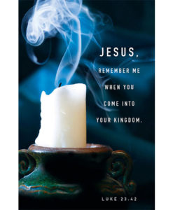 Tenebrae Bulletin Jesus, Remember Me (Package of 50)