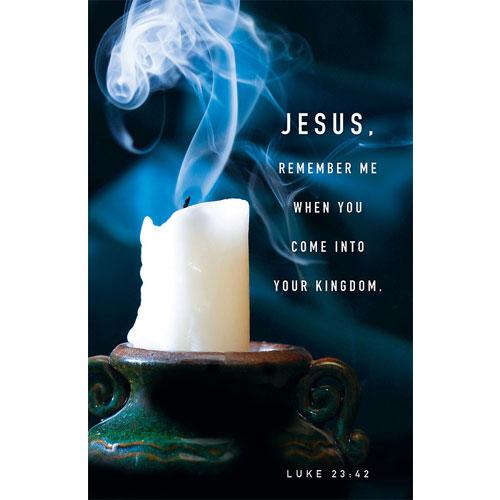 Tenebrae Bulletin Jesus, Remember Me (Package of 50)