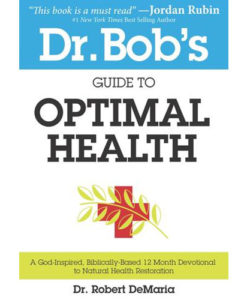 Dr. Bob's Guide to Optimal Health