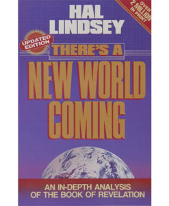 There's A New World Coming - Hal Lindsey