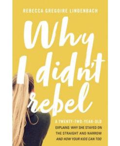Why I Didn't Rebel