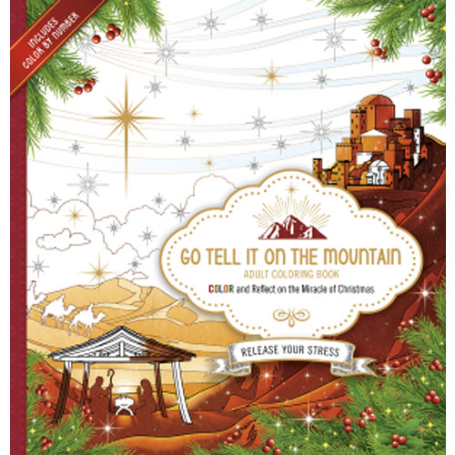 Go Tell It On The Mountain Adult Coloring Book
