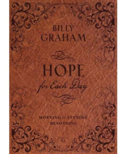 Hope For Each Day Morning And Evening Devotions | Billy Graham