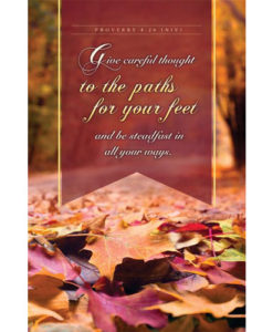 Give careful thought to the paths for your feet… Fall 2018 Bulletin | Letter Size