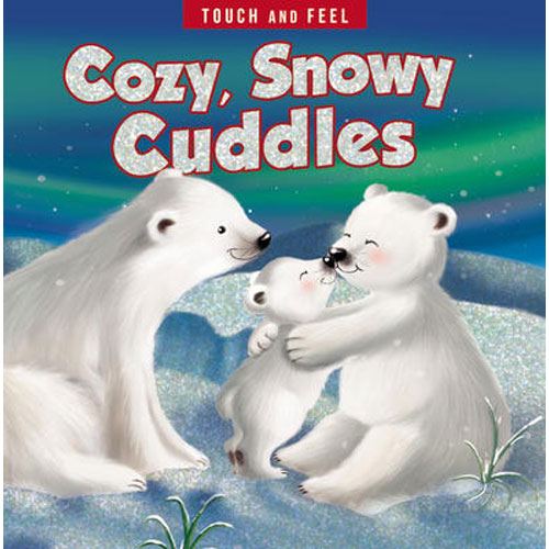 Cozy, Snowy Cuddles Touch and Feel | Thomas Nelson