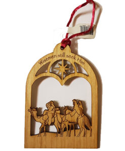 Laser cut Christmas Ornament | Wisemen Still Seek Him
